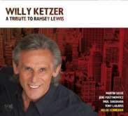 Willy Ketzer - A Tribute To Ramsey Lewis
