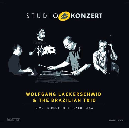 Wolfgang Lackerschmid & The Brazilian Trio - Studio Konzert