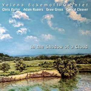 Yelena Eckemoff - In The Shadow Of A Cloud