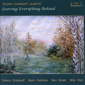 Yelena Eckemoff - Leaving Everything Behind