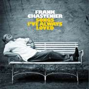 Frank Chastenier - Songs I've Always Loved