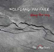 Wolfgang Haffner - Along The Way - The Skip Years