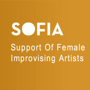 SOFIA - Support Of Female Improvising Artists